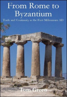Book cover: From Rome to Byzantium, byTom Green