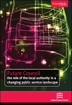 Future Council by Gordon & Probert, Essex County Council