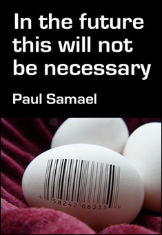 In the future this will not be necessary  by Paul Samael