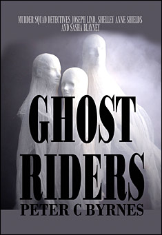 Ghost Riders. By Peter C Byrnes