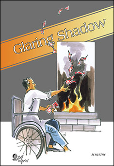 Glaring Shadow - A stream of consciousness novel By BS Murthy