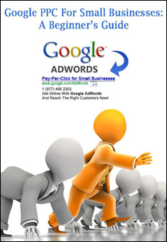 Google PPC For Small Businesses: A Beginner's Guide.