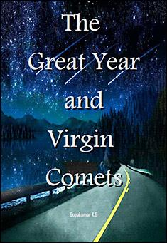 The Great Year And Virgin Comets By Gopakumar K.G.