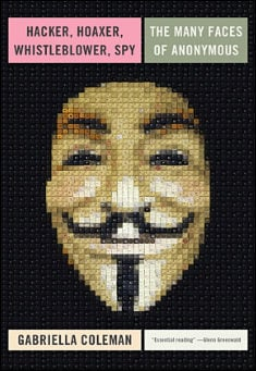 Book cover: Hacker, Hoaxer, Whistleblower, Spy