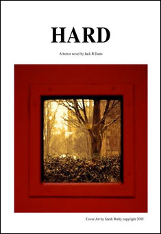 Hard by Jack R. Dunn