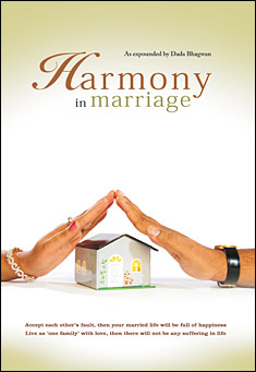 Harmony In Marriage. By Dada Bhagwan