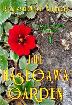 The Hasegawa Garden. By Rajendra Kumar