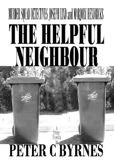 The Helpful Neighbour By Peter C Byrnes.