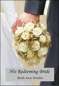 His Redeeming Bride by Ruth Ann Nordin