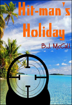 Hit-man's Holiday. By B.J. McCall