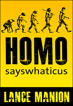 homo-sayswhaticus-manion