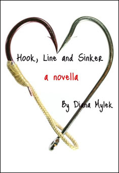 Hook, Line and Sinker by Diana Mylek