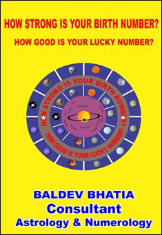 How Strong is your Birth Number? By Baldev Bhatia