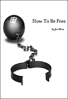 how-to-be-free-joe-blow