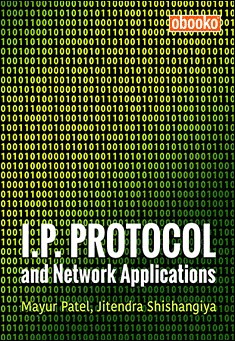 I.P. Protocol and Network Applications - Mayur Patel - Jitendra Shishangiya