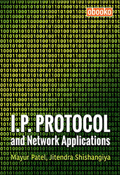 I.P. Protocol and Network Applications - Mayur Patel - Jitendra Shishangiya