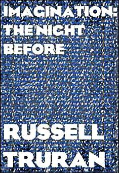 Imagination: The Night Before by Russell Truran