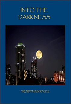 Into The Darkness by Lorraine Maddocks
