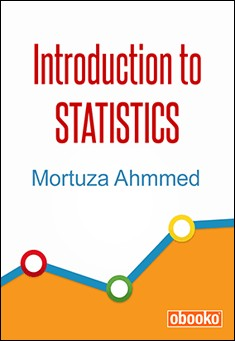 Introduction to Statistics by Mortuza Ahmmed