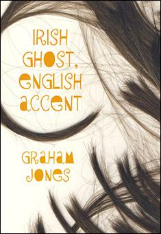 Irish Ghost, English Accent by Graham Jones