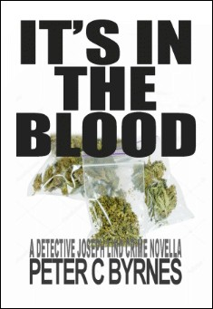 It's in the Blood. By Peter C Byrnes