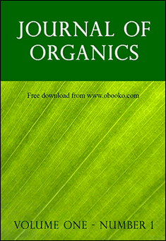 Journal of Organics: Volume One, Number 1 Edited by John Paull