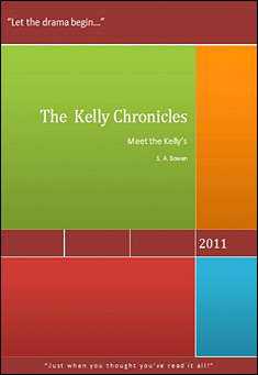 The Kelly Chronicles by S. Bowen