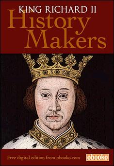 Richard the Second - Richard II -  by Jacob Abbott