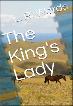The King's Lady by Lietha Wards
