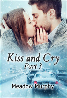 Book cover: Kiss and Cry Part 3