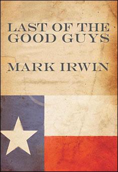 last-of-the-good-guys-irwin