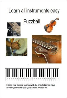 Learn All Instruments Easy by Fuzzball
