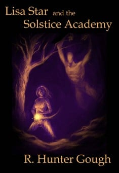 Book cover: Lisa Star and the Solstice Academy