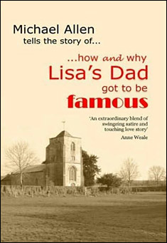 How and why Lisa's Dad got to be famous by Michael Allen