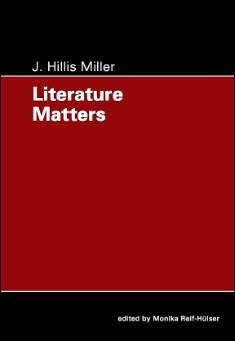 Book cover: Literature Matters, by J. Hillis Miller