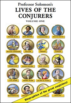 Lives of the Conjurers, Volume One By Professor Solomon