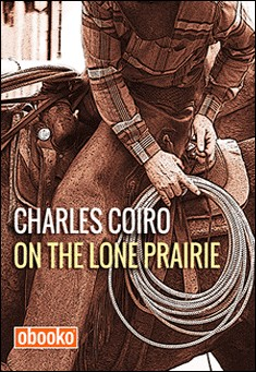 On the Lone Prairie By Charles Coiro