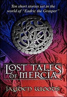 lost-tales-of-mercia-jayden-woods
