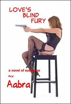 Love's Blind Fury by Aabra