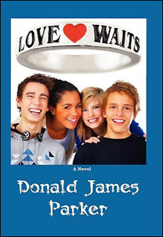 Love Waits by Donald James Parker