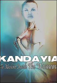 The Machine Inside The Woman by Kandayia Ali