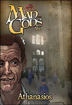 Mad Gods Volume I by Athanasios