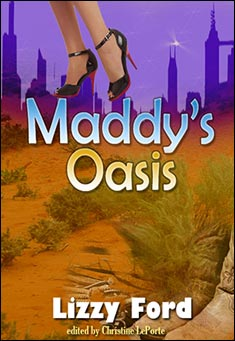 Maddy's Oasis by Lizzy Ford