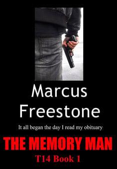 The Memory Man: T14 Book 1 - Marcus Freestone