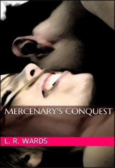 The Mercenary's Conquest by Lietha Wards