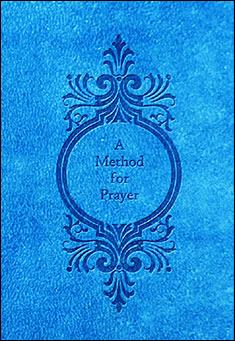 A Method for Prayer, 1710 edition by Matthew Henry