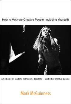 How to Motivate Creative People by Mark McGuinness