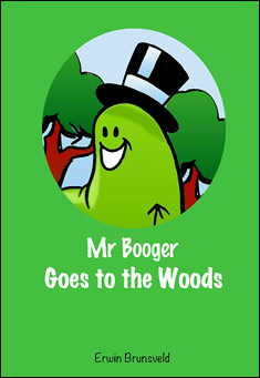Mr Booger goes to the Woods - Erwin Brunsveld