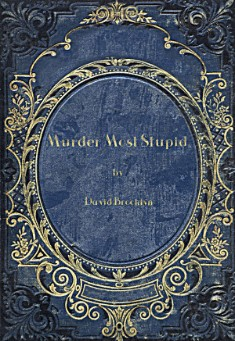 Book cover: Murder Most Stupid