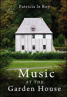 Music at the Garden House By Patricia le Roy